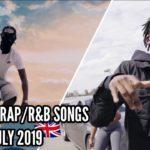 Top 10 UK Rap/R&B Songs July 2019