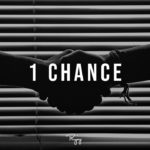 """1 Chance"" – Uplifting Rap Beat 