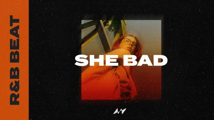 "FREE R&B Beat x SZA Type Beat – ""She Bad"""
