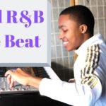 Making a Chill R&B Type Beat