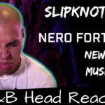 R&B Head Reacts to Slipknot – Nero Forte
