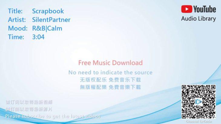 R&B|Calm(节奏蓝调与灵魂乐|平静,節奏藍調與靈魂樂|平靜) – Scrapbook [No Copyright Music]