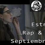 Estreno Semanal: Rap, Trap, R&B – En español – Septiembre 1, 2019