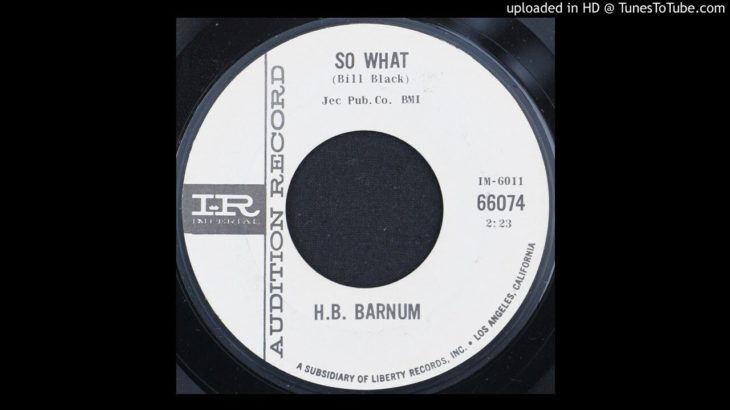 H.B. Barnum – So What – 1964 R&B Instrumental