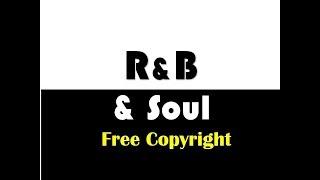 🎸♫ R&B & SOUL | Música GRATIS para tus videos | PISTA 02 |  FREE music for your videos ♫🎸