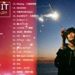 JPOP 最新曲ランキング 邦楽 2019ヒットチャート 新曲 メドレー作業用BGM】 8 Jpop メドレー2019