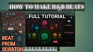 HOW TO MAKE R&B BEATS IN FL STUDIO 20
