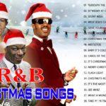 Best R&B Christmas Songs 2020 🎄 R&B Christmas Music Playlist – R&B Xmas Songs 2020
