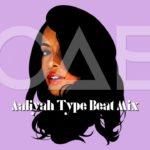 Aaliyah Type Beat Mix – PAB Beatz – Free R&B Type beat Instrumentals