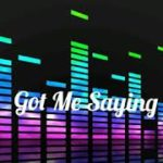 """Got Me Saying"" R&B/Soul/Funk Instrumental Beats"