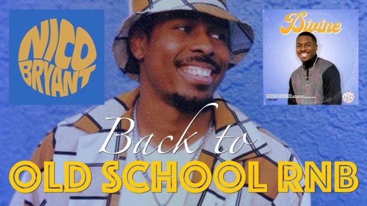 """[本人出演]Nico Bryantが、'90年代R&Bを思わせるスムースR&B""""Divine""""をリリース!2019年オススメの最新洋楽R&B!"""