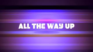 【最新曲】ALL THE WAY UP【teng*fish】