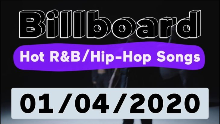 Billboard Top 50 Hot R&B/Hip-Hop/Rap Songs (January 4, 2020)