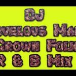 DJ Marvelous Marc's Grown Folk R&B Mix