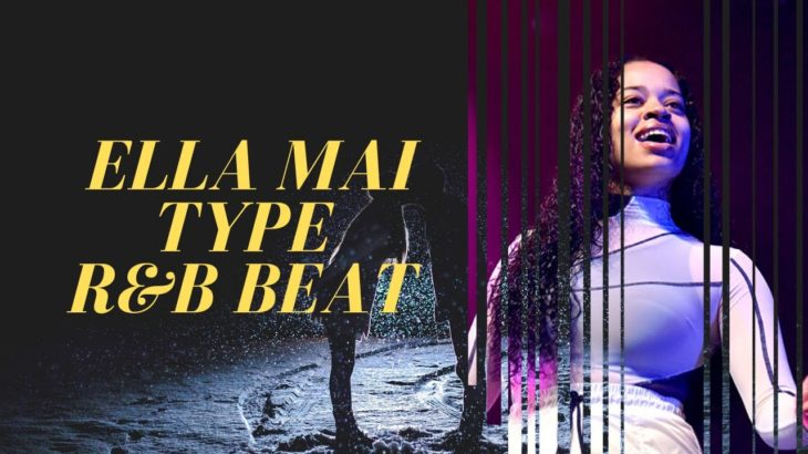 [FREE] Ella mai type R&B beat I I Instrumental