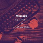 Message – Freddy Jay Walker (Acoustic/Hip-Hop/R&B Composer Series)