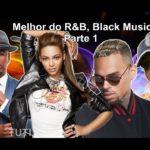 O melhor do R&B (Hip Hop)