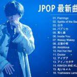 JPOP 最新曲ランキング 邦楽 2019ヒットチャート 新曲 メドレー 【作業用bgm】Vol.05