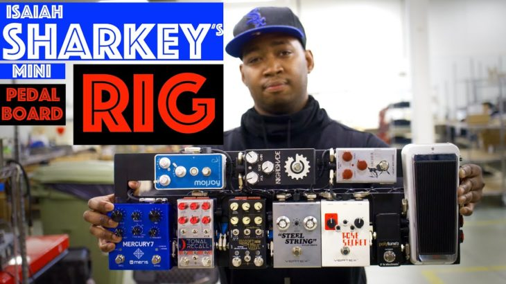 Ultimate R&B Travel Rig // Isaiah Sharkey Pedalboard Build