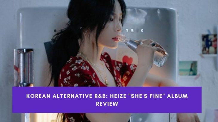 Korean Alterative R&B: Heize  She's Fine Album Review