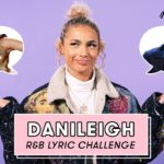 DaniLeigh Sings Rihanna, Mariah Carey, Destiny's Child, and More | R&B Lyric Challenge